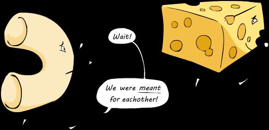 Like Macaroni and Cheese
